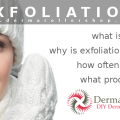 Why is exfoliation important?