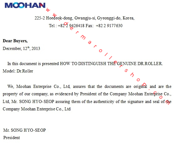 Moohan Enterprise verifies that the description of how to distinguish the genuine Dr.Roller & the  images used in the article are original.